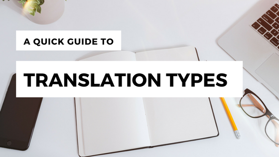 A Quick Guide to Translation Types